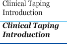 Clinical Taping Introduction